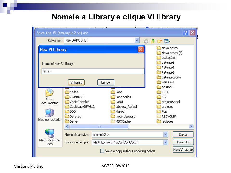 Nomeie a Library e clique VI library