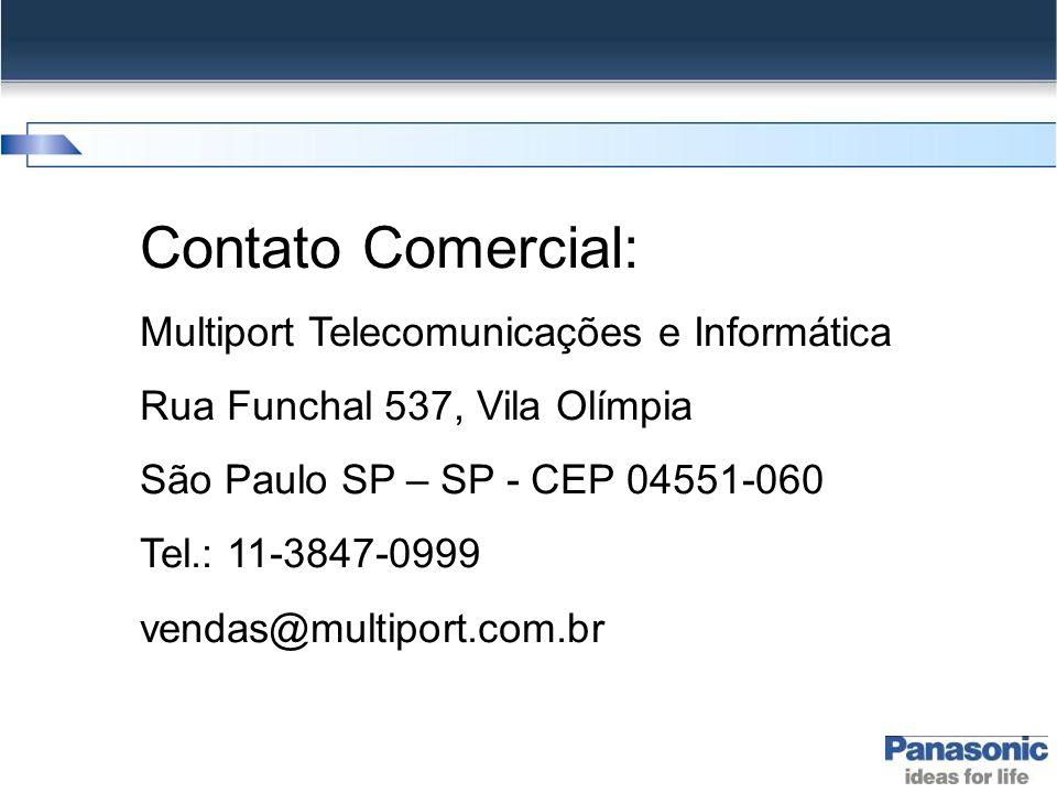 Contato Comercial: Multiport Telecomunicações e Informática