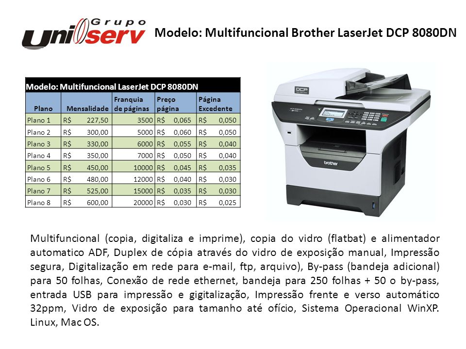 Modelo: Multifuncional Brother LaserJet DCP 8080DN
