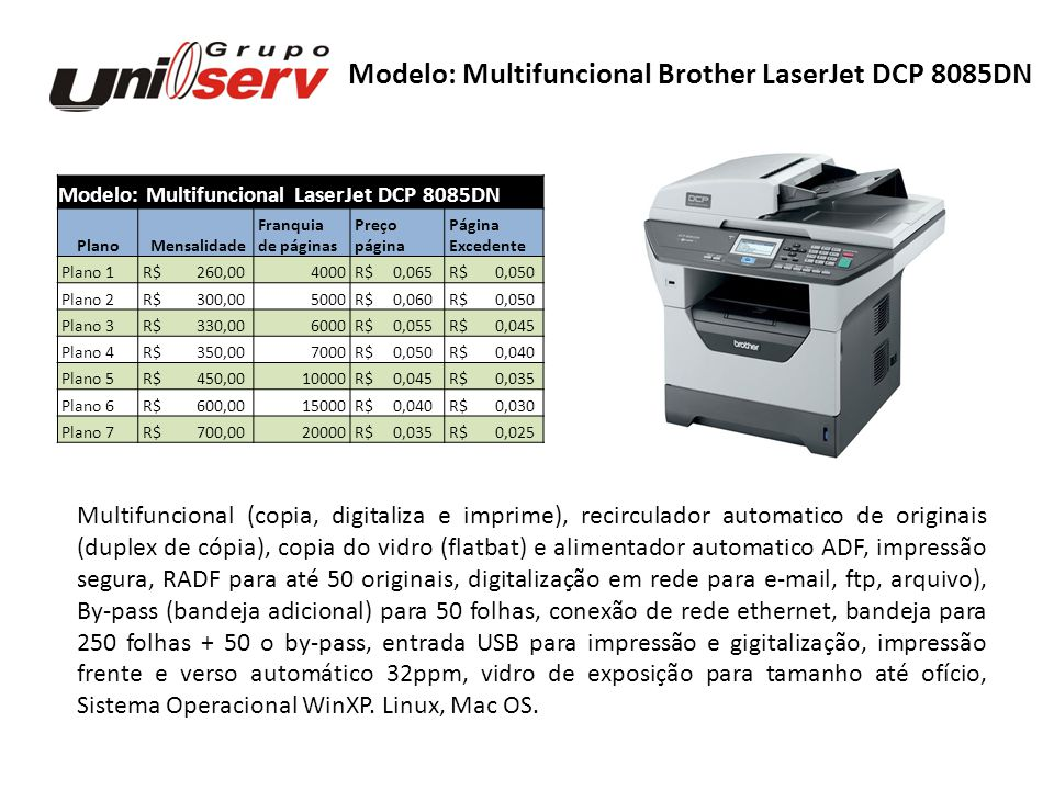 Modelo: Multifuncional Brother LaserJet DCP 8085DN