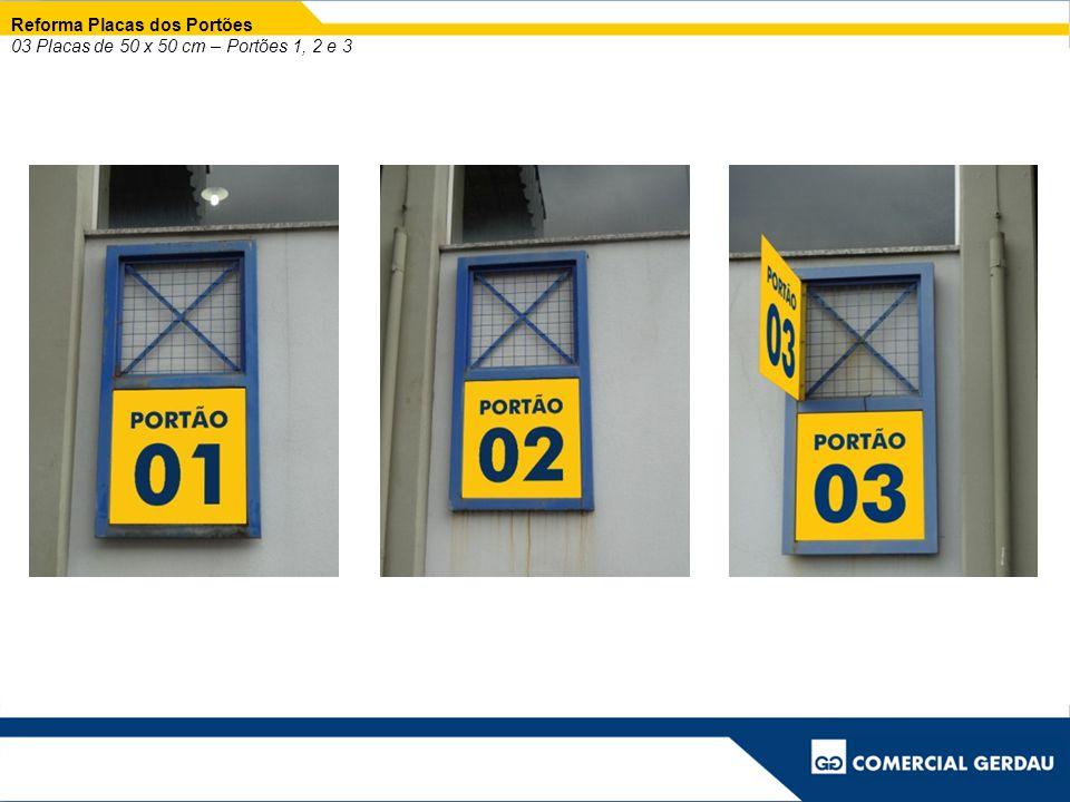 Reforma Placas dos Portões