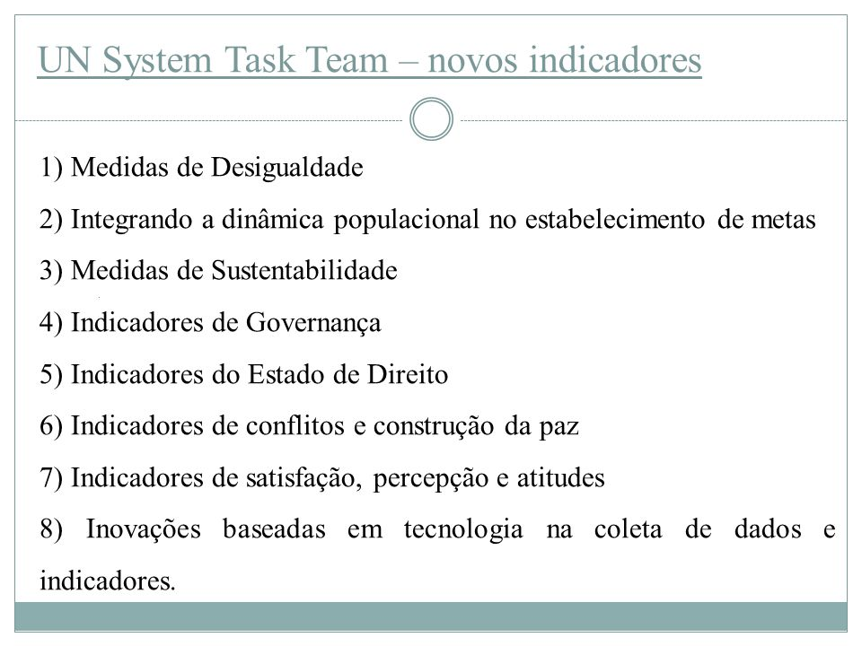 UN System Task Team – novos indicadores
