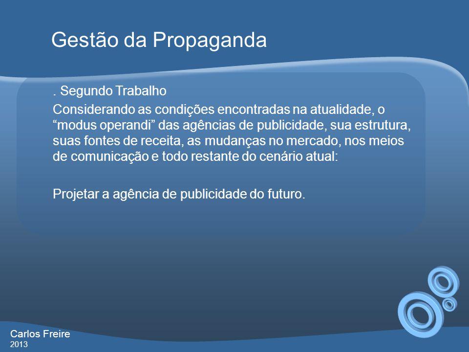 Gestão da Propaganda . Segundo Trabalho
