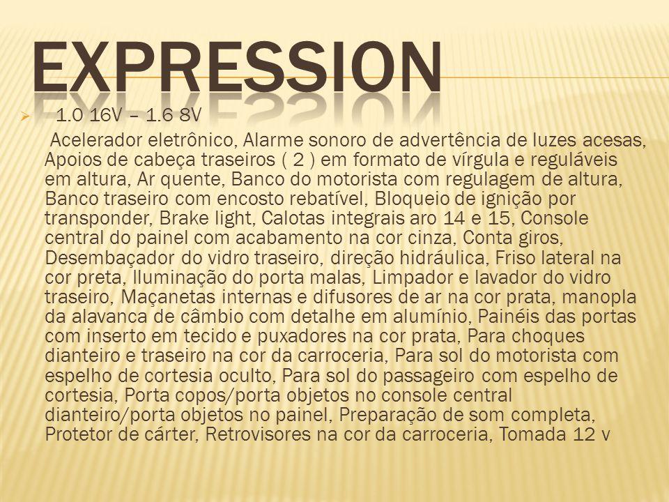 EXPRESSION 1.0 16V – 1.6 8V.