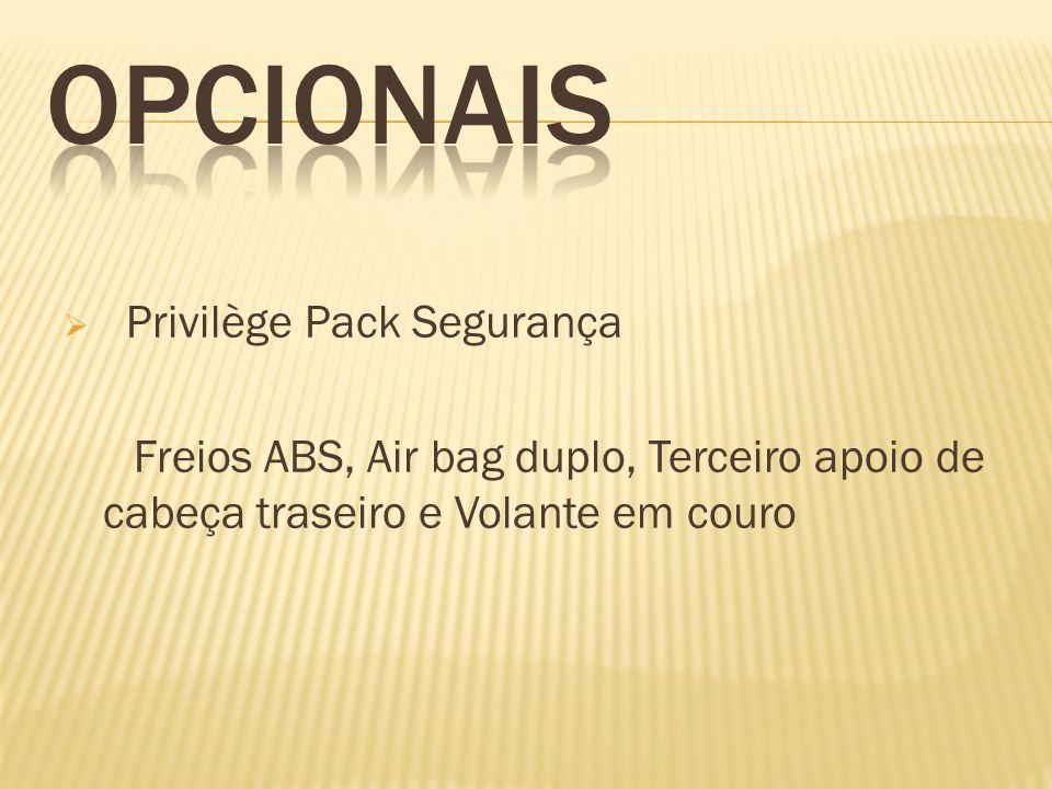 OPCIONAIS Privilège Pack Segurança