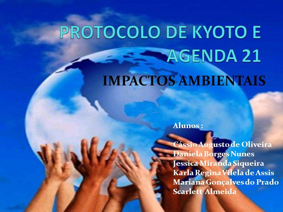 PROTOCOLO DE KYOTO E AGENDA 21