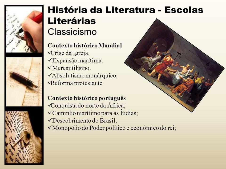 História da Literatura - Escolas Literárias Classicismo