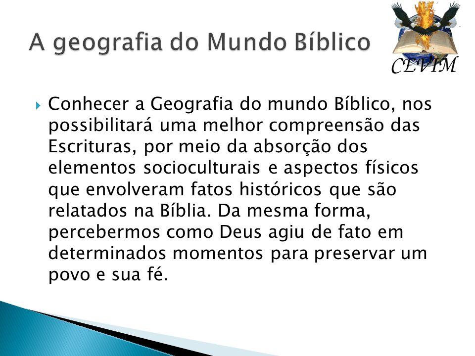 A geografia do Mundo Bíblico