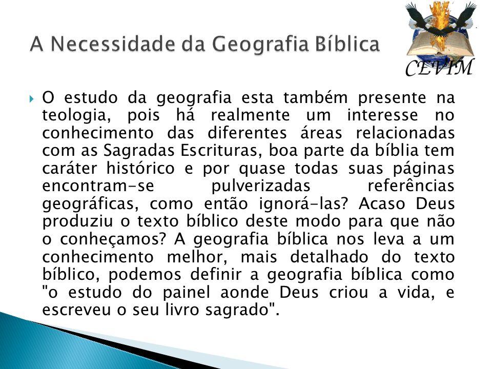 A Necessidade da Geografia Bíblica