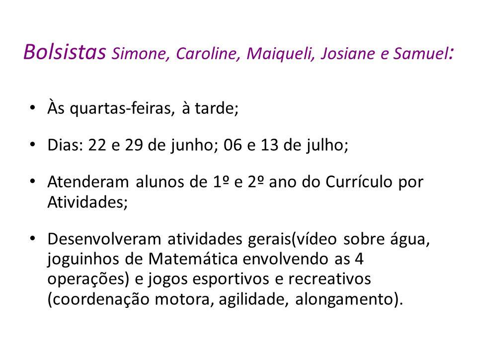 Bolsistas Simone, Caroline, Maiqueli, Josiane e Samuel: