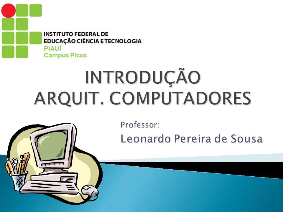 Professor: Leonardo Pereira de Sousa