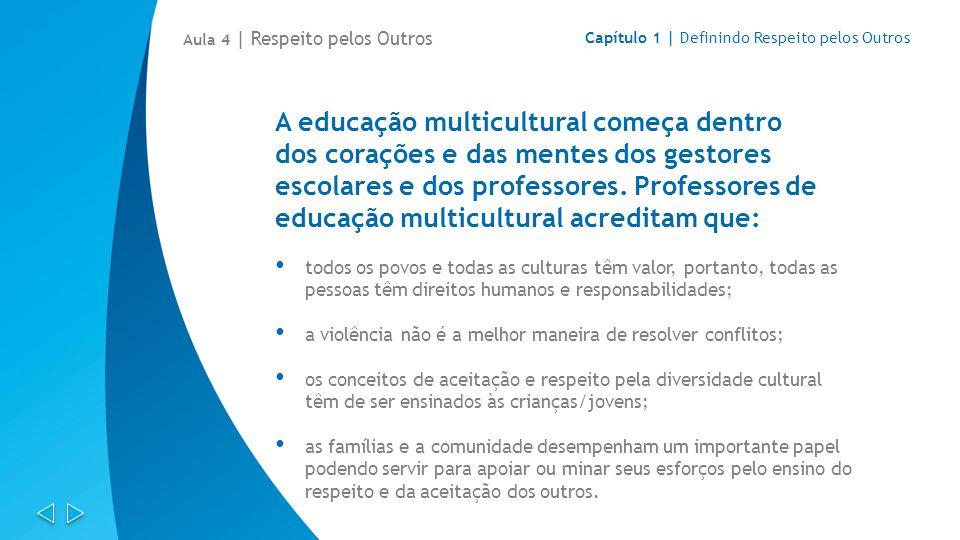 A educação multicultural começa dentro
