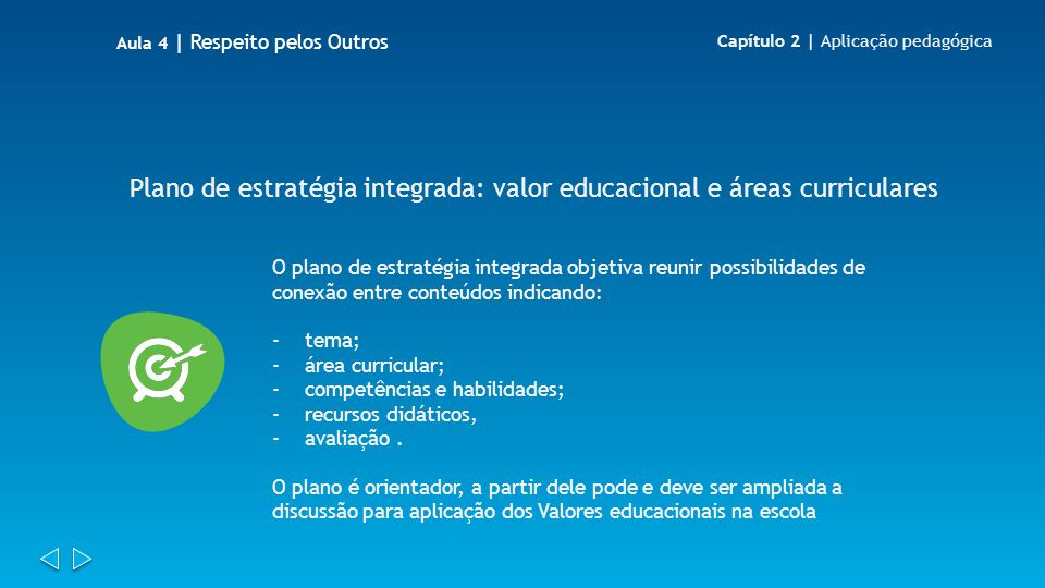 Plano de estratégia integrada: valor educacional e áreas curriculares