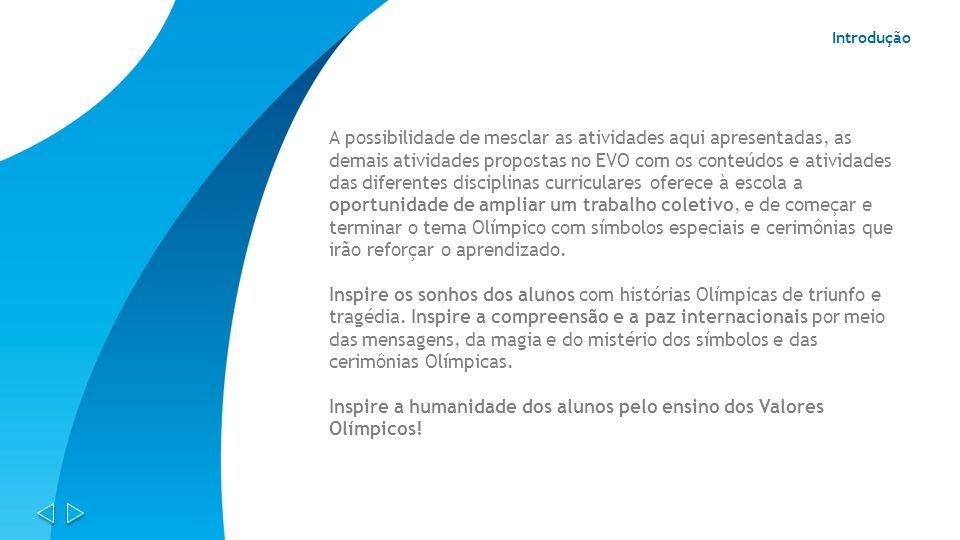 Inspire a humanidade dos alunos pelo ensino dos Valores Olímpicos!