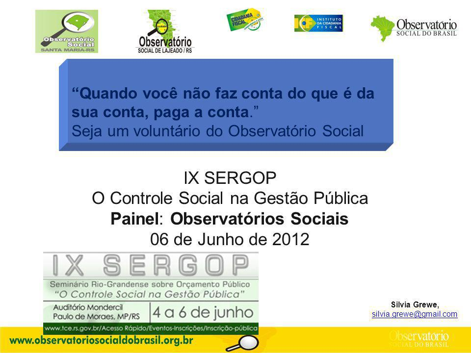 O Controle Social na Gestão Pública Painel: Observatórios Sociais