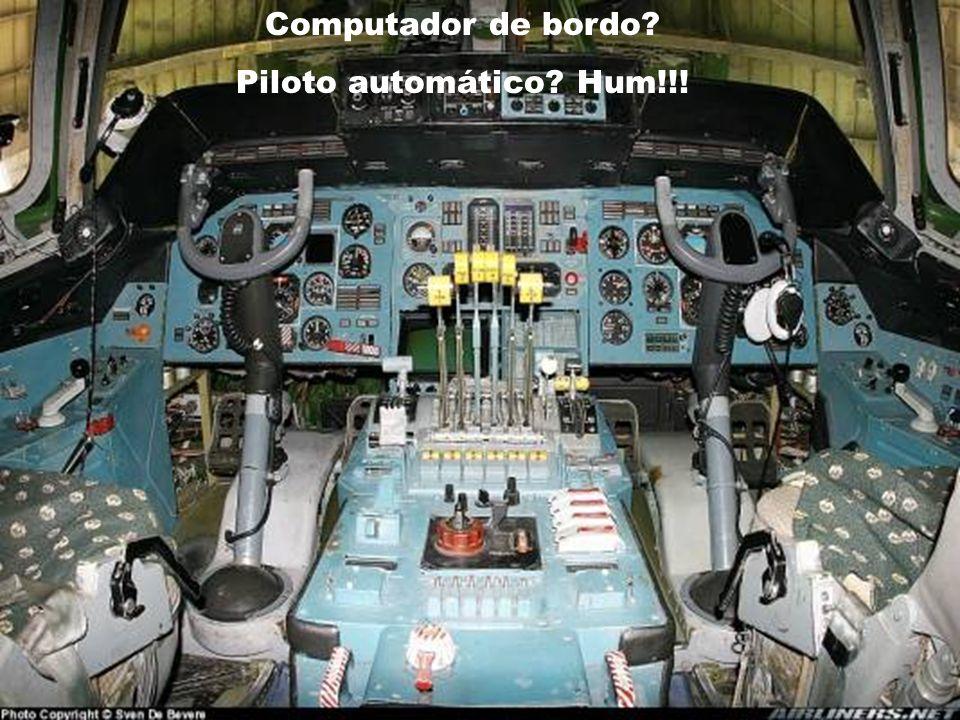 Computador de bordo Piloto automático Hum!!!