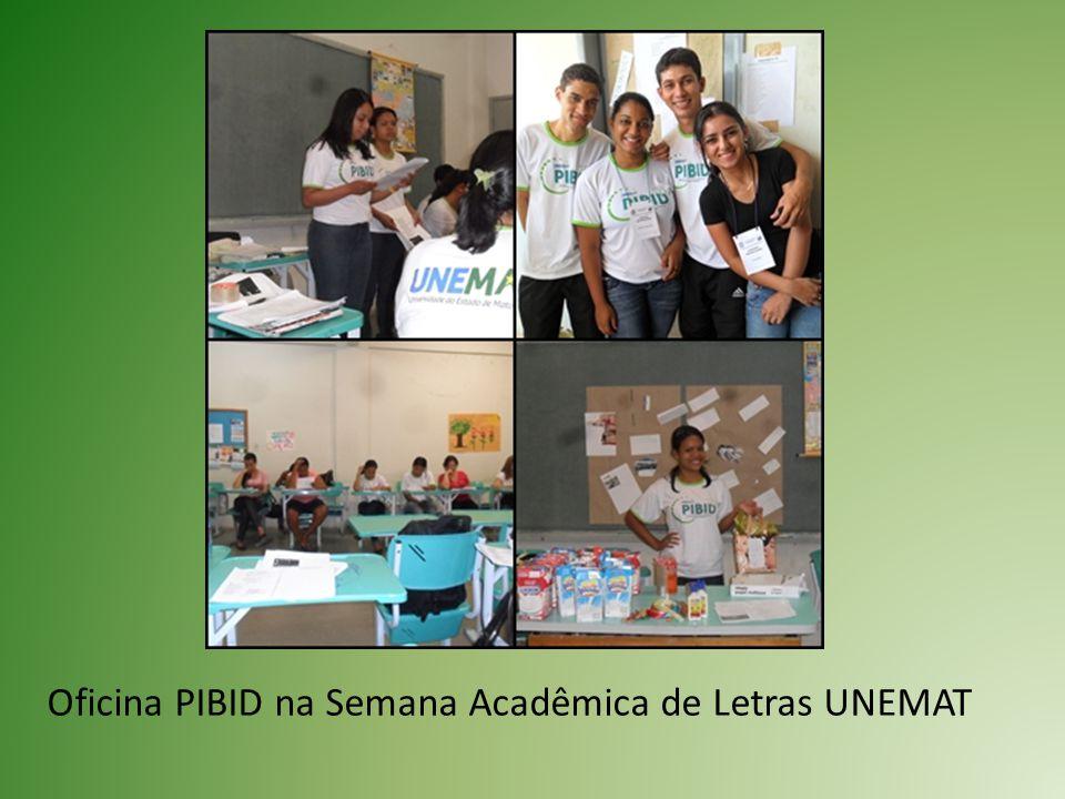 Oficina PIBID na Semana Acadêmica de Letras UNEMAT