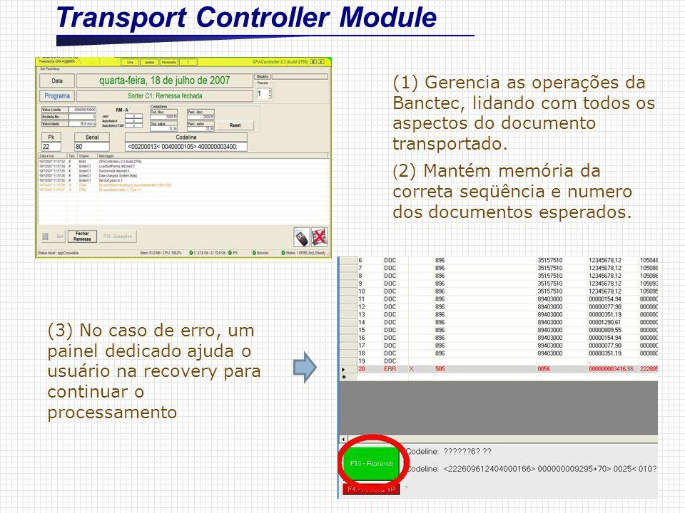 Transport Controller Module