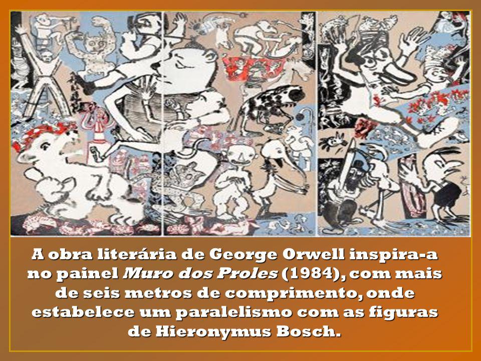 A obra literária de George Orwell inspira-a no painel Muro dos Proles (1984), com mais de seis metros de comprimento, onde estabelece um paralelismo com as figuras de Hieronymus Bosch.