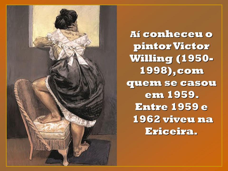 Aí conheceu o pintor Victor Willing (1950-1998), com quem se casou em 1959. Entre 1959 e