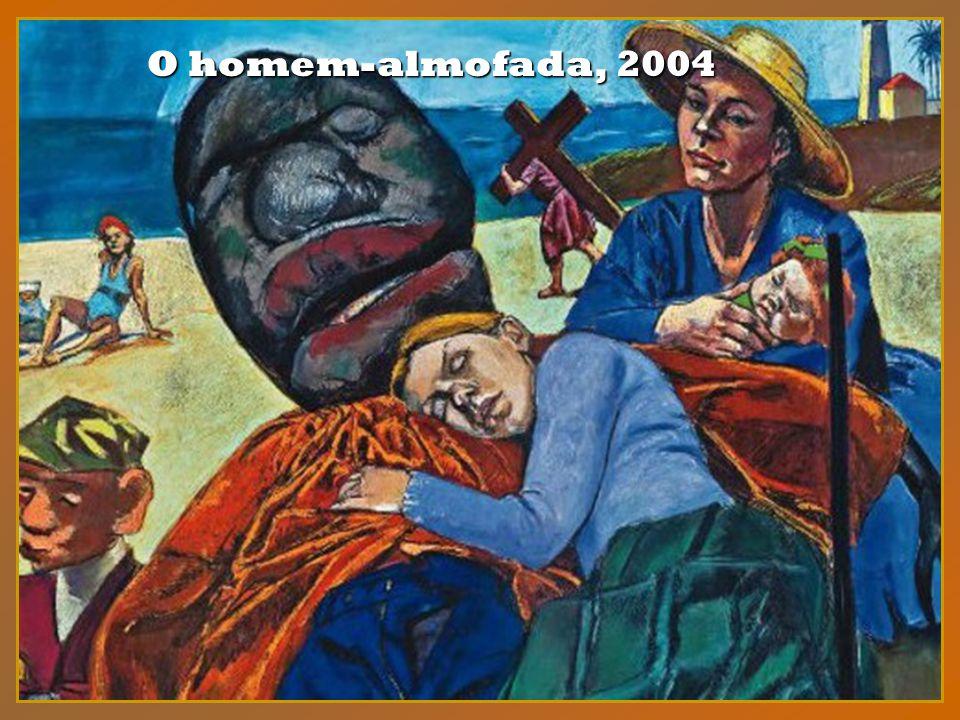 O homem-almofada, 2004