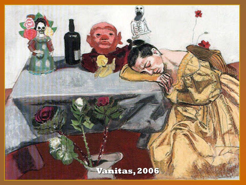 Vanitas, 2006