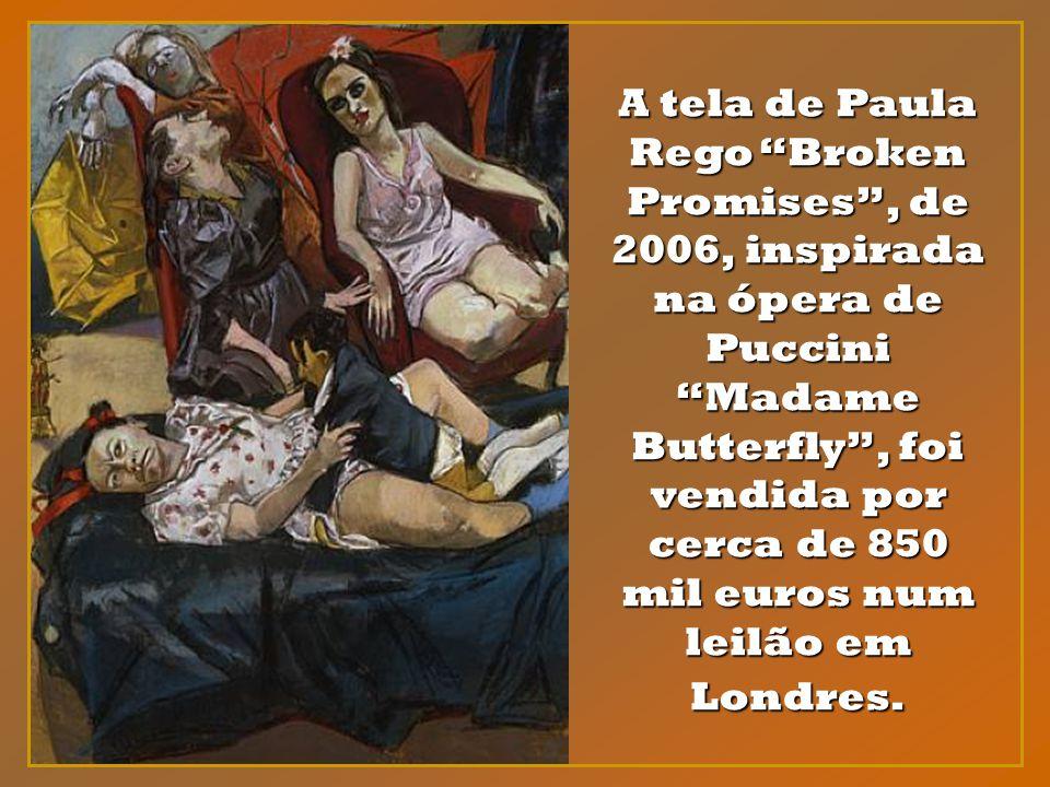 A tela de Paula Rego Broken Promises , de 2006, inspirada na ópera de Puccini Madame Butterfly , foi vendida por cerca de 850 mil euros num leilão em Londres.