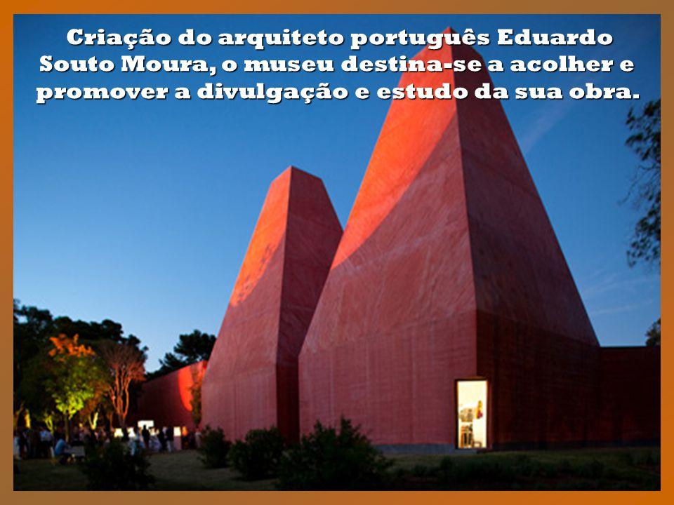 Criação do arquiteto português Eduardo Souto Moura, o museu destina-se a acolher e promover a divulgação e estudo da sua obra.