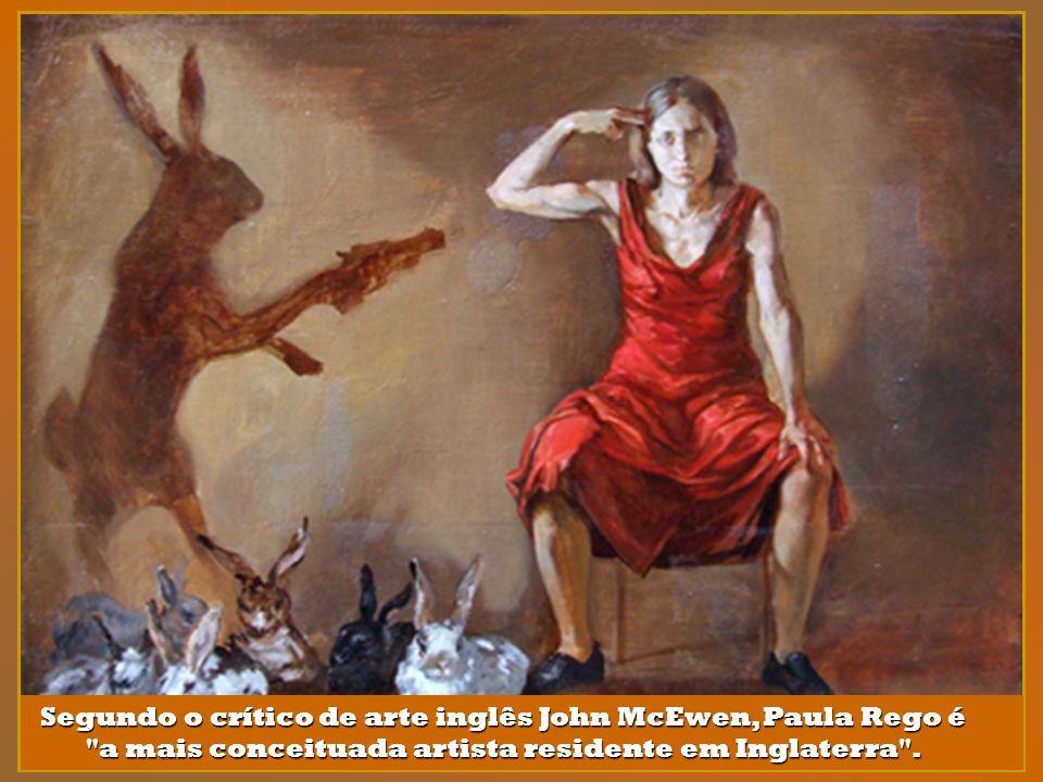 Segundo o crítico de arte inglês John McEwen, Paula Rego é a mais conceituada artista residente em Inglaterra .