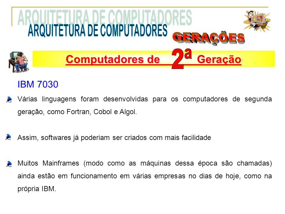 ARQUITETURA DE COMPUTADORES GERAÇÕES 2ª