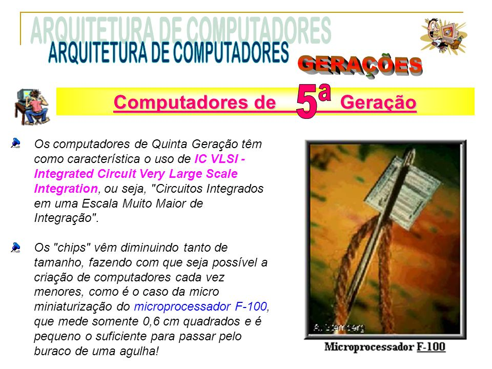 ARQUITETURA DE COMPUTADORES GERAÇÕES 5ª