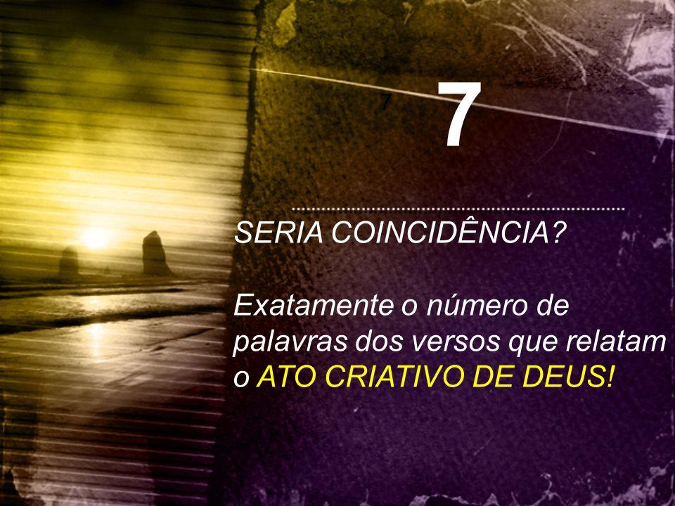 7 7. SERIA COINCIDÊNCIA.