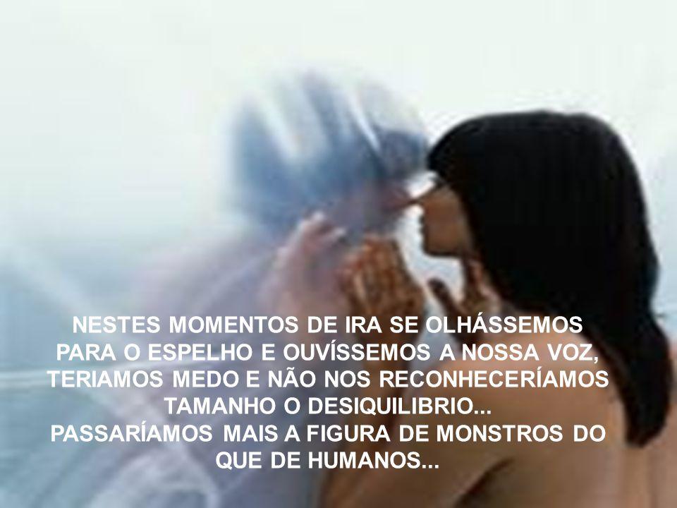 PASSARÍAMOS MAIS A FIGURA DE MONSTROS DO QUE DE HUMANOS...
