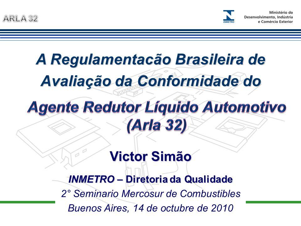 A Regulamentacão Brasileira de Avaliação da Conformidade do