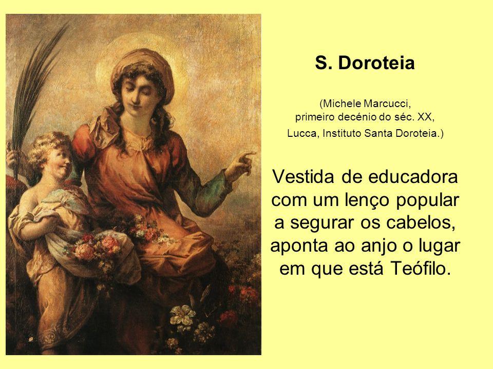 S. Doroteia Vestida de educadora com um lenço popular