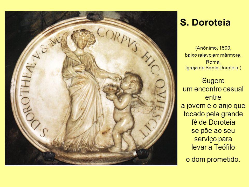 S. Doroteia Sugere um encontro casual entre a jovem e o anjo que