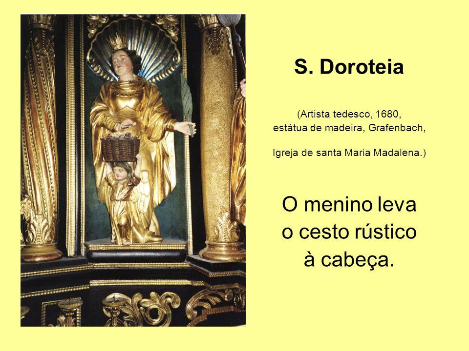 S. Doroteia O menino leva o cesto rústico à cabeça.