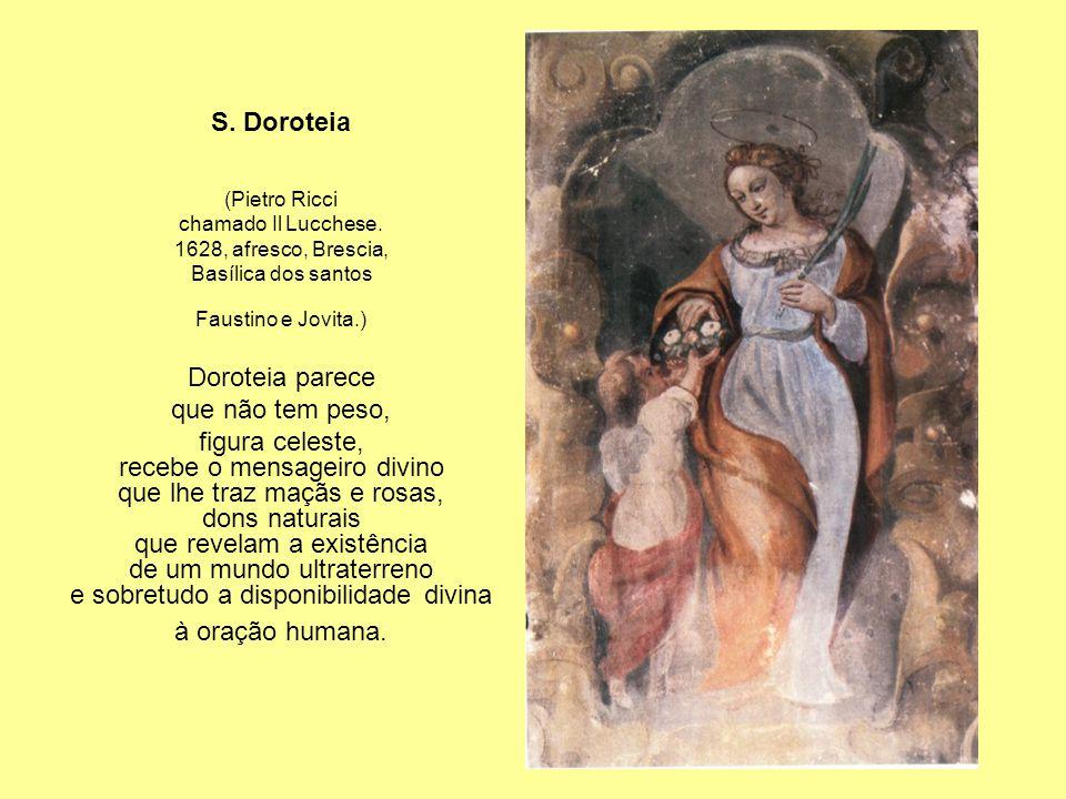 recebe o mensageiro divino que lhe traz maçãs e rosas, dons naturais
