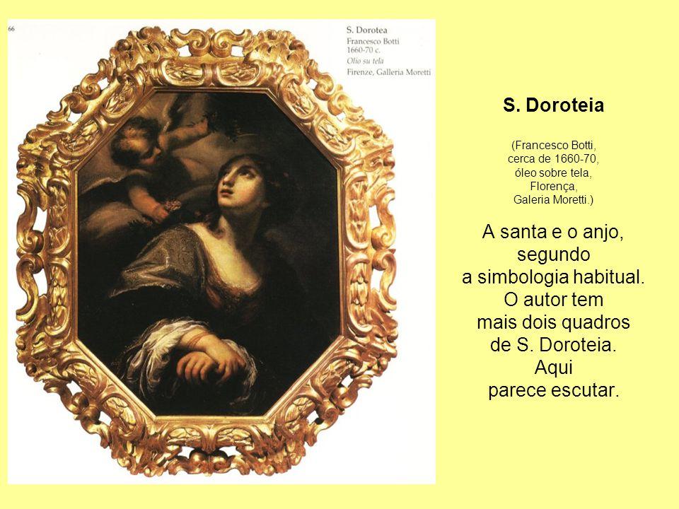 S. Doroteia A santa e o anjo, segundo a simbologia habitual.