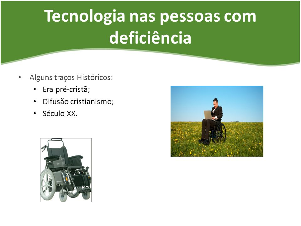 Tecnologia nas pessoas com deficiência