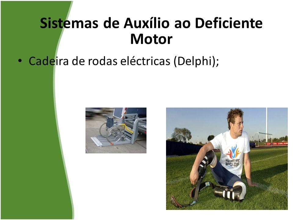 Sistemas de Auxílio ao Deficiente Motor