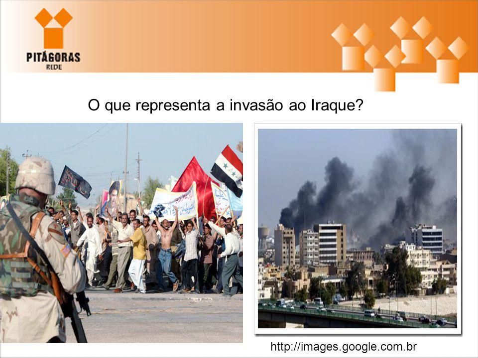 O que representa a invasão ao Iraque