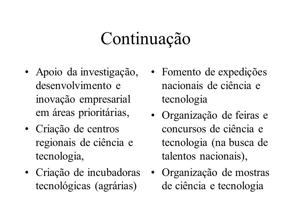 Continuação Apoio da investigação, desenvolvimento e inovação empresarial em áreas prioritárias,