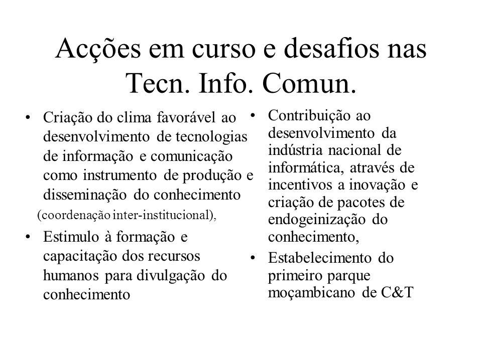 Acções em curso e desafios nas Tecn. Info. Comun.