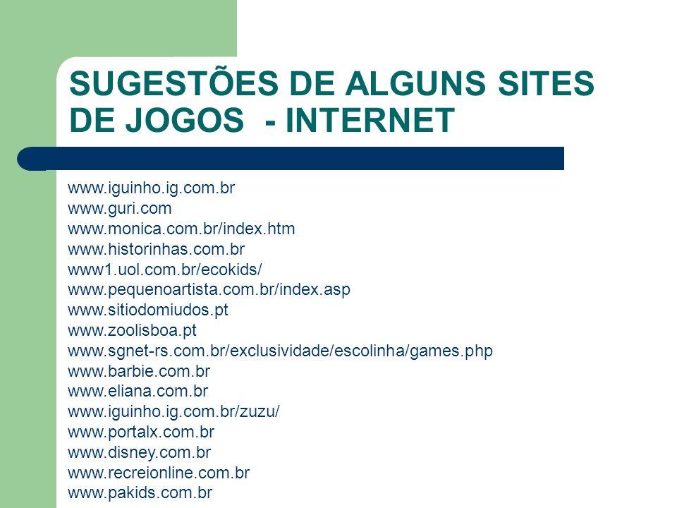 SUGESTÕES DE ALGUNS SITES DE JOGOS - INTERNET