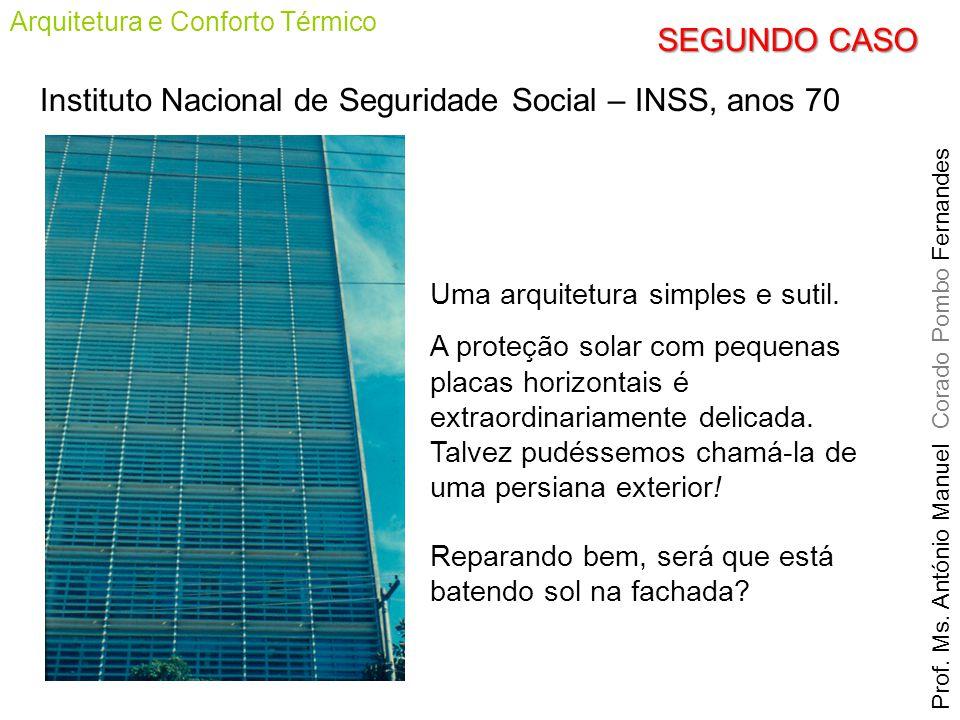 Instituto Nacional de Seguridade Social – INSS, anos 70