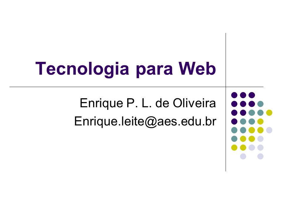 Enrique P. L. de Oliveira Enrique.leite@aes.edu.br