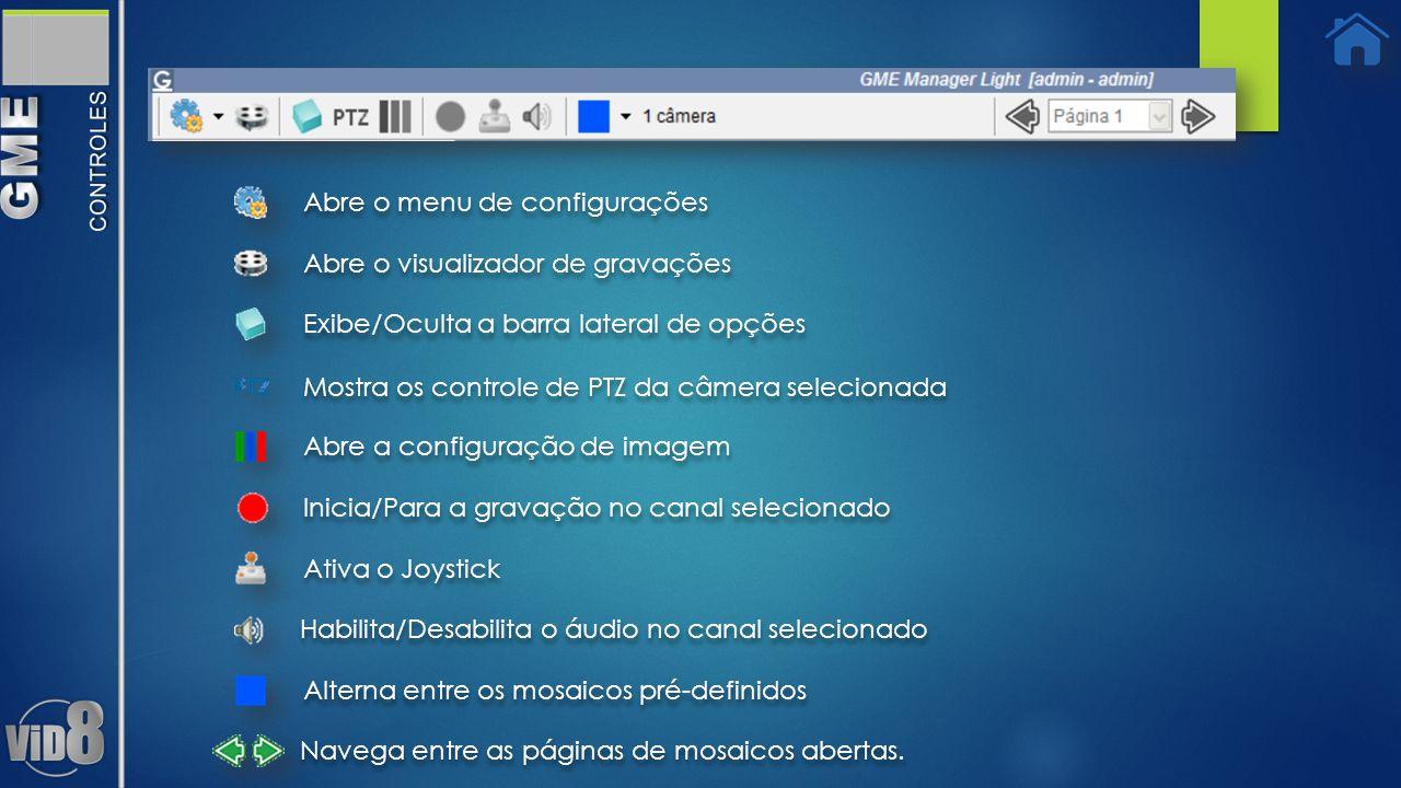 Abre o menu de configurações