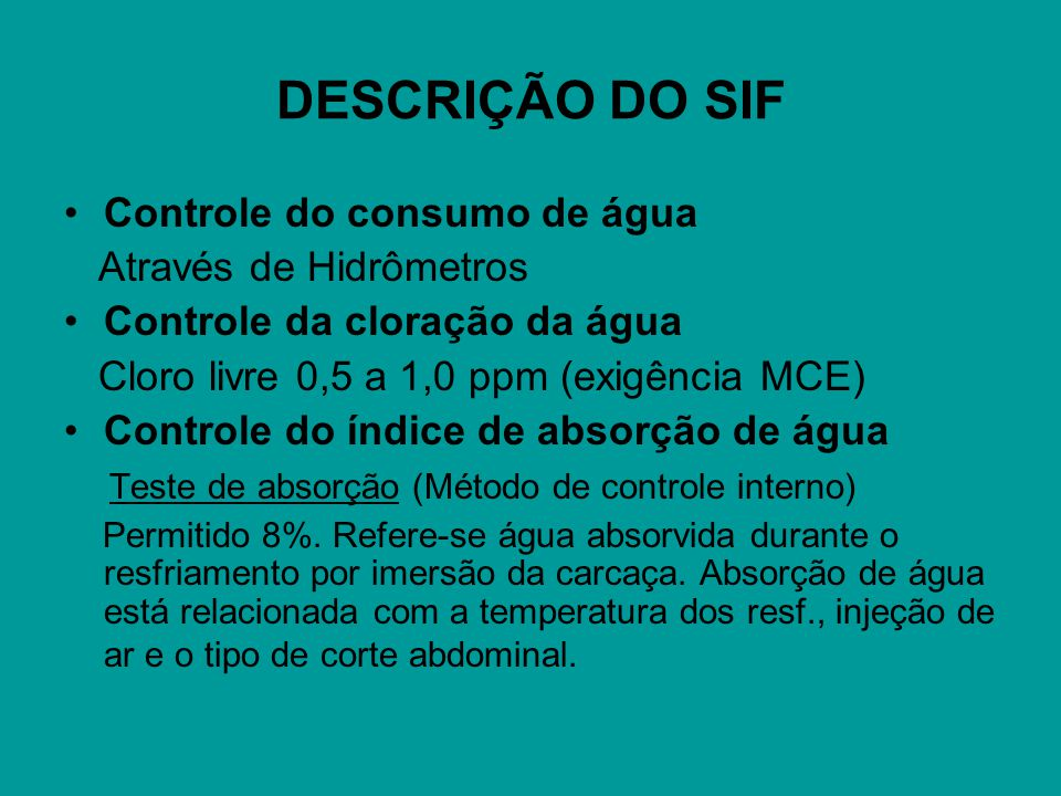 DESCRIÇÃO DO SIF Controle do consumo de água Através de Hidrômetros