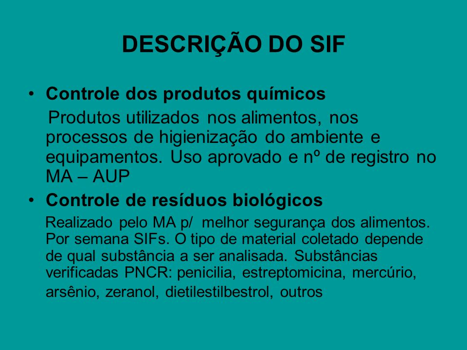 DESCRIÇÃO DO SIF Controle dos produtos químicos